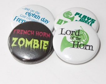 French Horn Zombie plus three other music and band one inch buttons or magnets - HRN 4