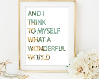 wonderful world sign and i think to myself what a wonderful world print typography print map print world map print travel quote art