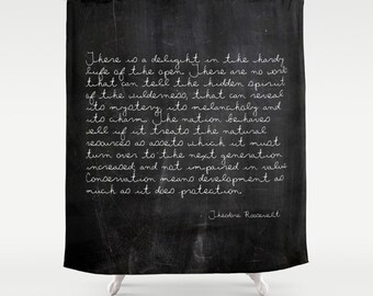 Theodore Roosevelt Quote Shower Curtain, Rustic Shower Curtain, Inspirational Quote, Black Shower Curtain, Cabin Decor, Country Decor