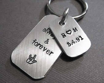 Key chain customized with initials and date, stamped with 'always & forever', with sign language sign for 'I love you', anniversary, love