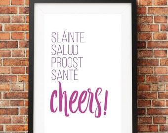 Cheers! // Digital Print 8.5x10