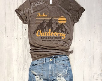 FEELIN' OUTDOORSY Like Drinking On The Patio...Retro Unisex Cocoa Triblend Tee, Graphic Tee, Funny Shirt, Brunch, Vintage Tee, 80s, Unisex