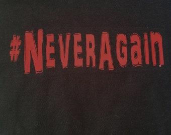 NeverAgain Gun Control T-Shirt - LIMITED EDITION