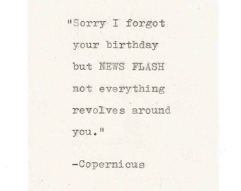 Copernicus Misquote Belated Birthday Card | Funny Science Astronomy Humor Space Pun History Nerdy Sarcastic Vintage Geeky Weird Men Women