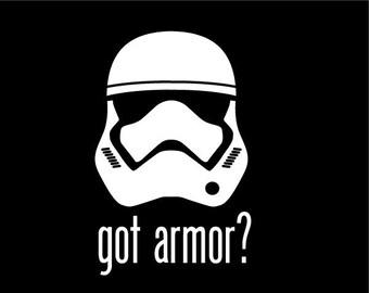 6 Inch Got TFA Armor? Decal Star Wars