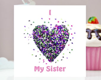 I Love My Sister Butterfly Card, Sister Butterfly Card, Sister Butterfly Heart Card, Butterfly Sister Card, Birthday Sister Card, Cornwall