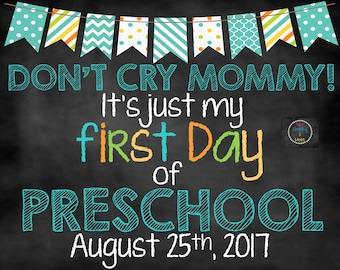 Don't Cry Mommy First Day of School Sign, First Day of School Chalkboard, First Day Sign
