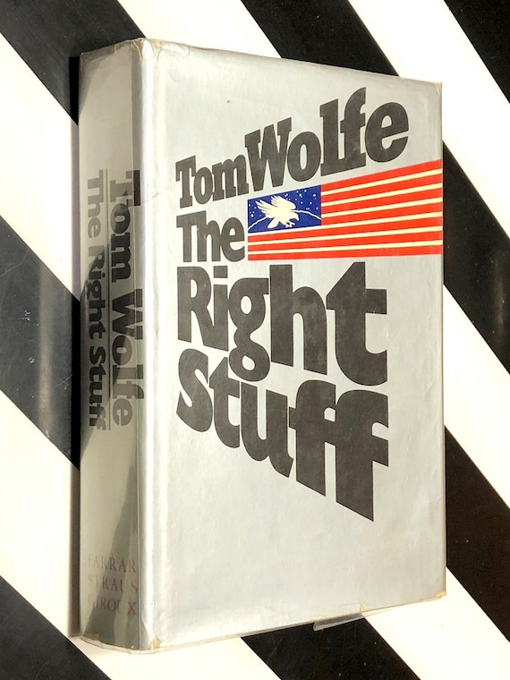 The Right Stuff by Tom Wolfe (1979) first edition book