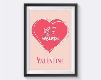 Be Mine Printable, Valentine's Printable, Valentines Quote, Valentines Wall Decor, Valentines Print, Wall Art, Instant Download