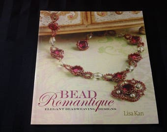 Bead Romantique: Elegant Beadweaving Designs by Lisa Kan ~ Jewelry Design Project How-To Tutorial Softcover Book