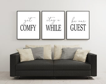 Set of 3 Wall Art,Get Comfy,Stay A While,Be Our Guest,Guest Room Art,Be Our Guest Sign,Guest Room Signs,Guest Room Decor,Wedding Table Sign