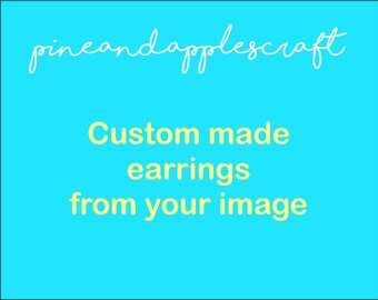 Custom made earrings, Ear studs made especially for you, Unique and original,Teen,Mother's day gift, Shrink plastic, Present for best friend