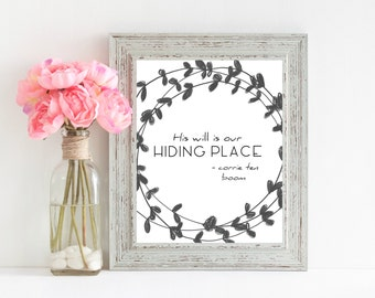 His Will Is Our Hiding Place - Corrie Ten Boom, The Hiding Place Quote - 8X10 black and grey printable