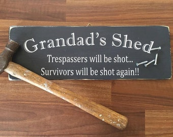 Grandad's Shed Sign/Plaque