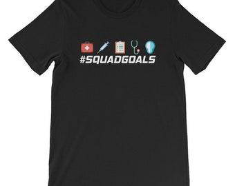 Squad Goals Medical Shirt - Nurse Doctor ER Hospital Medical Student Gifts