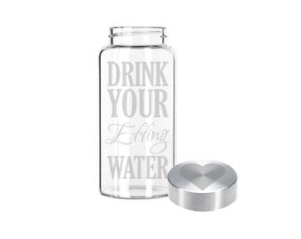 Etched 22oz Small Glass Bottle - Drink Your Effing Water & Custom Lid
