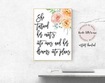 She Turned Her Cant's Into Cans, Instant Download, Boss Lady, Gift For Her, Office Decor, Digital Art, Motivational Quotes, Typography Print