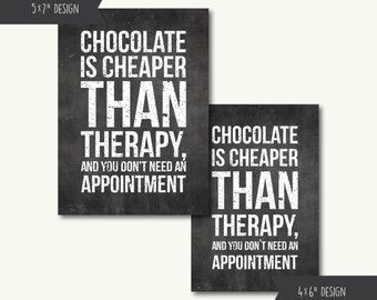 """Chocolat moins cher que les tirages à Mini Art thérapie Funny mots devis Home - téléchargement immédiat - 4 """"x 6"""" et 5 « x 7 »"""
