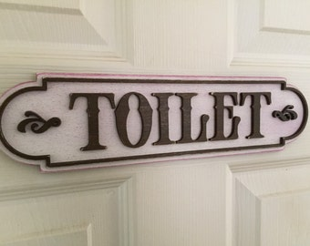 Wooden hand painted shabby chic toilet door sign