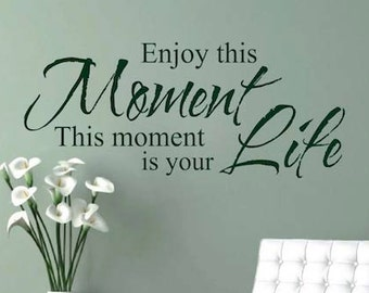 Enjoy This Moment Wall Quote Inspirational House Quotes Sticker Life Quote  Living Room ...