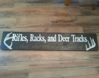 Rifles racks and deer tracks that's what little boys are made of sign handmade wood nursery gift