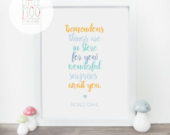 Roald Dahl Quote Print - Roald Dahl print - Charlie and the Chocolate Factory - Nursery Decor - Motivational Art - Wall Art - Home decor
