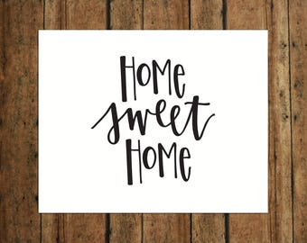 Home Sweet Home | Digital Print | Calligraphy | Black