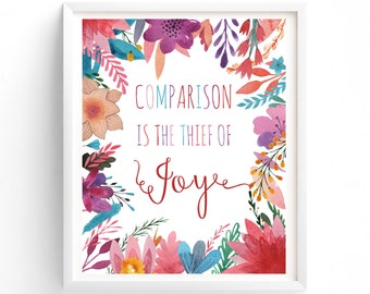 Comparison Is The Thief Of Joy, Wall Art, Prints, Quote Prints, Printable, Printable Art, Instant Download Printable Art