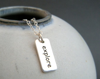 silver explore word necklace. tiny sterling inspirational jewelry. inspiring quote. affirmation charm. small simple pendant. traveler gift