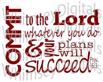 Commit to the Lord your Plans, Graduation Digital Download SVG Cut File, Vinyl Cutting Design, Wall Decor File, for Digital Cutting Machines