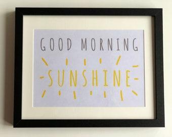 Good Morning Sunshine Print