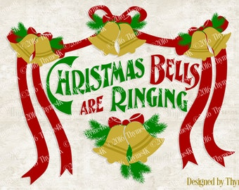 "Digital Design ""Christmas Bells are Ringing"" Instant Download- Includes svg, png, jpeg, dxf, & eps formats."