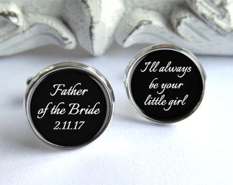 Wedding Cufflinks, Father Of The Bride Cufflinks, Always Your Little Girl