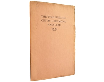 The Type Punches Cut By Garamond and Le Bé - vintage 1926 publishing reference - Free US Shipping
