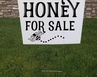 Honey For Sale Yard Sign, 24 x 18 Corrugated yard signs, Road Sign, Local Honey for sale, Yard Stake, Farmers market Sign, Honey Bees