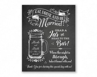 Mason Jar Printable Wedding Sign, Chalkboard Style, Grab A Jar Head to the Bar, Personalized with Names and Date, #MAS2C