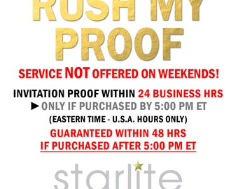 RUSH PROOF Service 24 Hour Proof ONLY for Starlite Invitations - Purchase Only Sunday through Thursday
