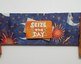 "Wall Calendar Holder, ""Seize The Day"""