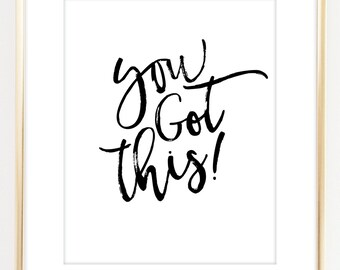 You Got This Inspirational Art Print. Motivational Art. Typographic Art. Real Gold Foil Wall Art. Office Decor. Graduation Gift. Dorm Decor