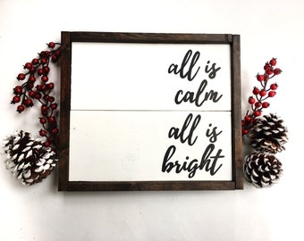 All Is Calm, All Is Bright Handcrafted Wooden Sign