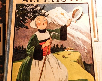 French Book in Comic Strip Style BECASSINE ALPINISTE - J. E. Pinchon 1925