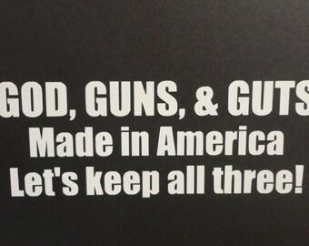 God, Gun, Guts Decal