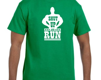 Shut up and run, funny work out humor shirts t-shirt tee hoodie