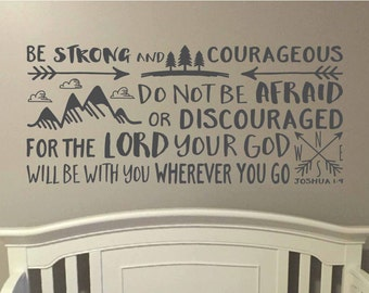 Be strong and courageous, Explorer Nursery, arrows, mountains,Vinyl wall decal Nursery seek adventure and truthJoshua 1:9 brave JOS1V9-0015