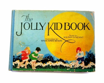1920s PF Volland The Jolly Kid Book by Wilbur D. Nesbit Illustrations by Marie Horne Meyers Full Color Oblong Children's Board Book