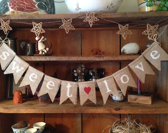 Sweet Love Burlap Bunting, Sweet Love Banner, Wedding Decor, Photo Prop, Wedding Bunting, Candy Buffet Bunting, Lolly Buffet Bunting