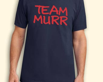 Team Murr Impractical Jokers TV Show Inspired. Male and Female T-shirt