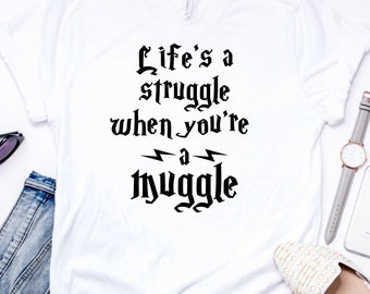 Harry Potter Muggle Shirt - Harry Potter Gift - Gifts for her - Graphic Tee - Gift - T Shirt - Shirts - Birthday Gift - Funny - Cute - Shirt