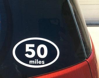 50 miles car window vinyl decal sticker