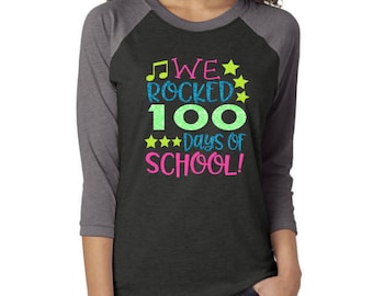 Glitter 100th Day of School 3/4 Sleeve Shirt| We Rocked 100 Days of School